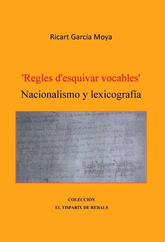 Les Regles d'esquivar vocables, atre invent de l'expansionisme catala